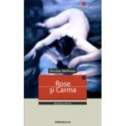 ROSE SI CARMA