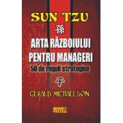 Sun Tzu Arta razboiului pentru manageri