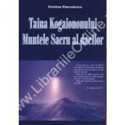 Taina Kogaiononului Muntele Sacru al dacilor
