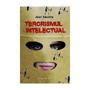 Terorismul intelectual - editie epuizata