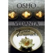Vedanta: 7 paşi spre samadhi - comentarii la Upanishada Akshya