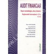 AUDIT FINANCIAR. Repere metodologice, etice si istorice. Reglementari internationale (ISA) extrase