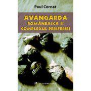 Avangarda romaneasca si complexul periferiei