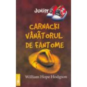 Carnacki - Vanatorul de Fantome - William Hope Hodgson