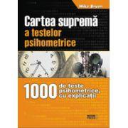 Cartea suprema a testelor psihometrice