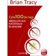 Cele 100 de legi absolute ale succesului în afaceri