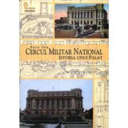 Cercul National Militar. Istoria unui palat