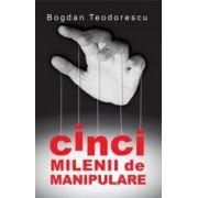Cinci milenii de manipulare