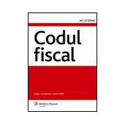 Codul fiscal - Editie actualizata, martie 2008
