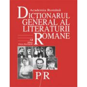 Dictionarul General al Literaturii Romane. Vol. VI (S-T)