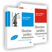 DOCTRINE JURIDICE – Curs si Caiet de seminar - Editia a III-a