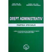 Drept administrativ. Partea speciala