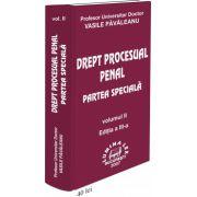 Drept procesual penal. Partea speciala Vol.II, Ed.a III-a