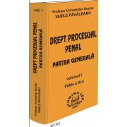Drept procesual penal.Partea generala Vol.I, Ed.a III-a