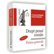 DREPT PENAL ROMAN - Partea generala - Editia a VI-a revazuta si adaugita
