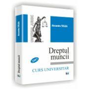 DREPTUL MUNCII - Curs universitar