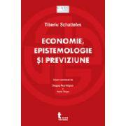 Economie, epistemologie si previziune