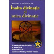 Inalta si mica divinatie