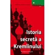 Istoria secreta a Kremlinului - vol 1