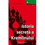 Istoria secreta a Kremlinului - vol 3