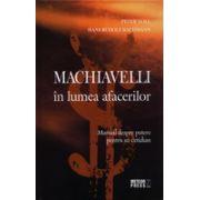 Machiavelli in lumea afacerilor