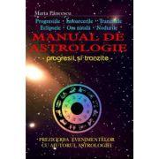 Manual de astrologie - progresii si tranzite