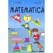 Matematica. Exercitii si probleme, pentru clasa I (Aurelia Arghirescu, Florica Ancuta)