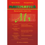 Matematica M1 manual pentru clasa a XI-a, trunchi comun si curriculum diferentiat  (Marius Burtea)