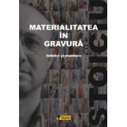 Materialitatea in gravura