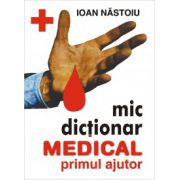 Mic dictionar medical de primul ajutor