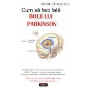 Cum sa faci fata bolii lui Parkinson