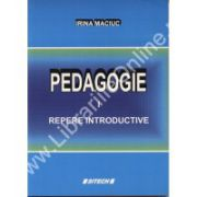 Pedagogie. Vol I - Repere introductive