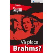Va place Brahms?