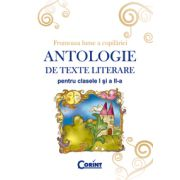 ANTOLOGIE DE TEXTE LITERARE PT. CLS. I-II