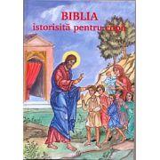 Biblia istorisita pentru copii