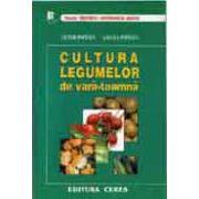 Cultura legumelor de vara - toamna - editie epuizata