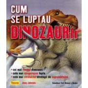 Cum se luptau dinozaurii