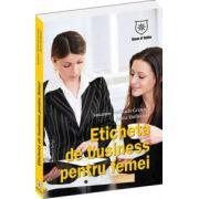 Eticheta de business pentru femei
