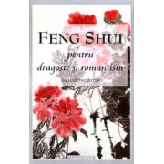 Feng Shui pt. Dragoste si Romantism
