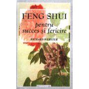 Feng Shui pt. Succes si Fericire