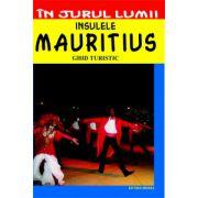 Insulele Mauritius. Ghid turistic