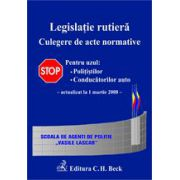 Legislatie rutiera. Culegere de acte normative. Editia 4 (actualizata la 1 martie 2008)