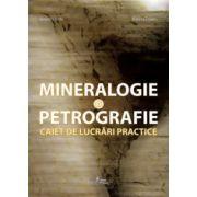 Mineralogie şi petrografie. Caiet de lucrari practice