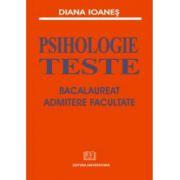 Psihologie - Teste - Bacalaureat, Admitere facultate