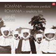 Romania – simplitatea pierduta. Fotografii document