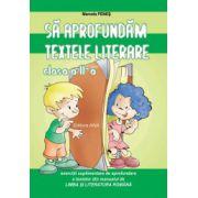 Sa aprofundam textele literare clasa a II-a