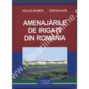 AMENAJARILE DE IRIGATII DIN ROMANIA - Nicolae Grumeza
