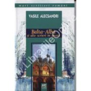 Balta Alba si alte scrieri in proza