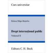 Drept international public. Volumul II