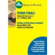 LIMBA SI LITERATURA ROMANA. BACALAUREAT 2008. MODELE DE REZOLVARE A ITEMILOR FINALI PUBLICATI DE M.Ed.C.T. LA 11 APRILIE 2008